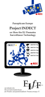 FIfF-Flyer »Panopticum Europe. Project INDECT or: How the EU Promotes Surveillance technology«